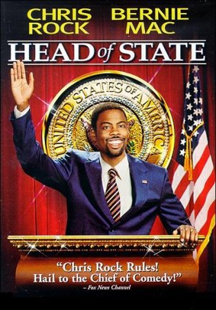 ����� ����������� / Head of State (2003)