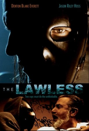 Беззаконие / The Lawless (2007)