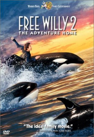 ���������� ����� 2: ����� ����������� / Free Willy 2: The Adventure Home (1995)
