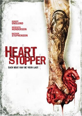 Страшно до смерти / Heartstopper (2006)