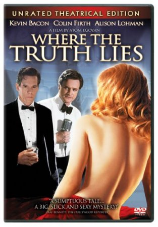 ��� ���������� ������ / Where the Truth Lies (2005)