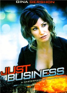 Просто бизнес / Just Business (2008)