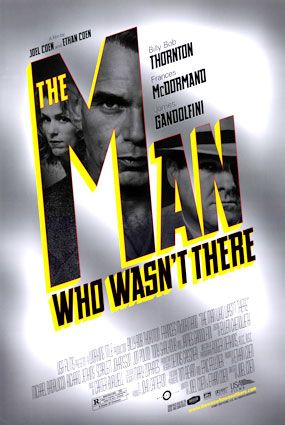 �������, �������� �� ���� / The Man Who Wasn�t There (2001)