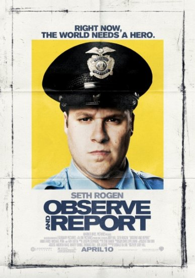 ���� ������ �������� / Observe and Report (2009)