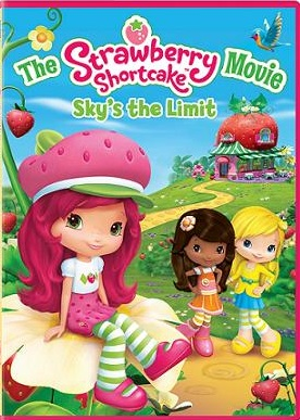 Приключения Ягодок / Strawberry Shortcake The Movie Sky's the Limit (2009)