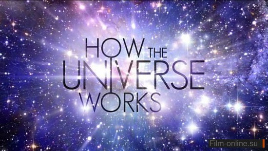 Discovery. ��� �������� ���������? ������ / How the Universe works? Stars (2010)