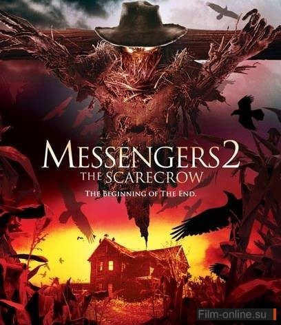 Посланники 2: Пугало / Messengers 2: The Scarecrow (2009)