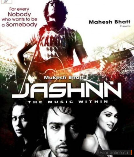 ������ � ���� / Jashnn: The Music Within (2009)