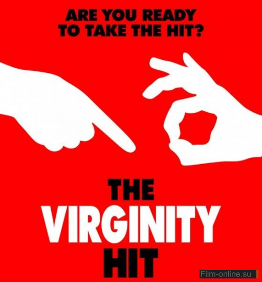 Удар по девственности / The Virginity Hit (2010)