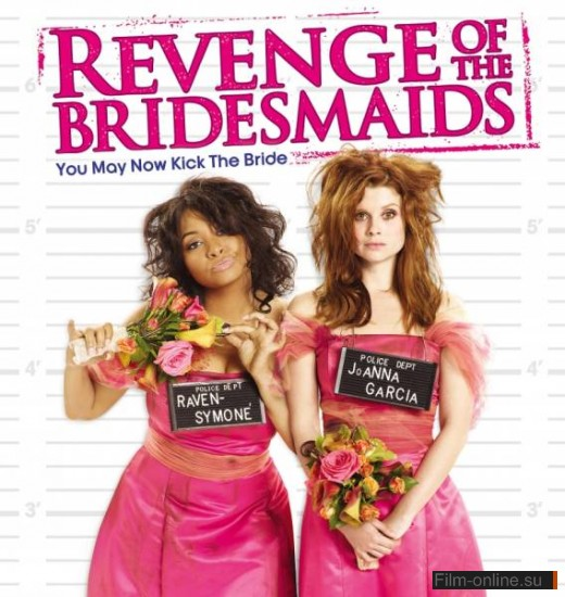 ����� �������� ������� / Revenge of the Bridesmaids (2010)