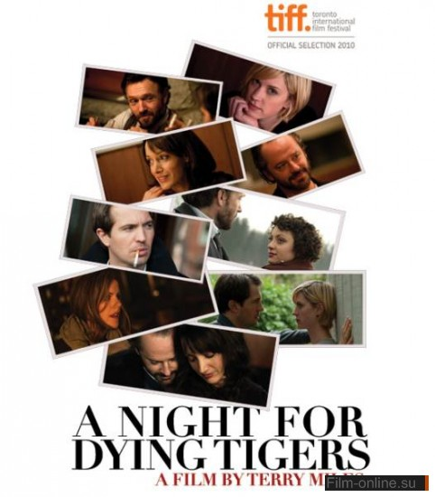 ���� ��������� ������ / A Night for Dying Tigers (2010)