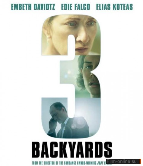Три семьи / 3 Backyards (2010)