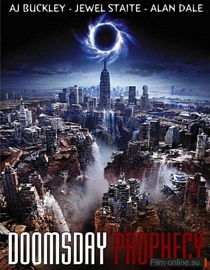 Пророчество Судного дня / Doomsday Prophecy (2011)