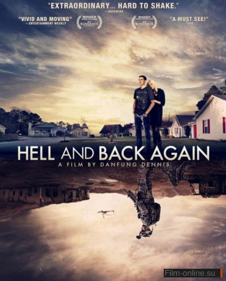 В ад и обратно / Hell and Back Again (2011)