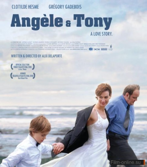 Анжель и Тони / Angele et Tony (2010)