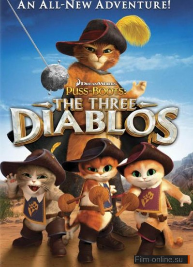 Кот в сапогах: Три Чертенка / Puss in Boots: The Three Diablos (2011)