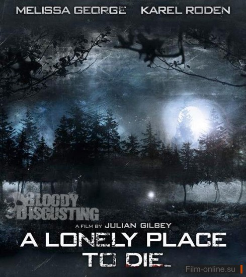 ���������� / A Lonely Place to Die (2011)