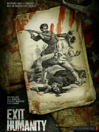 ����� ������������ / Exit Humanity (2011)