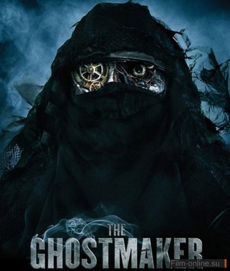 Коробка Теней / Box of Shadows (The Ghostmaker) (2011)