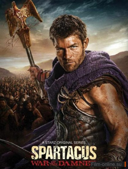 �������: ����� ��������� (3 �����) / Spartacus: War of the Damned (season 3) (2013)