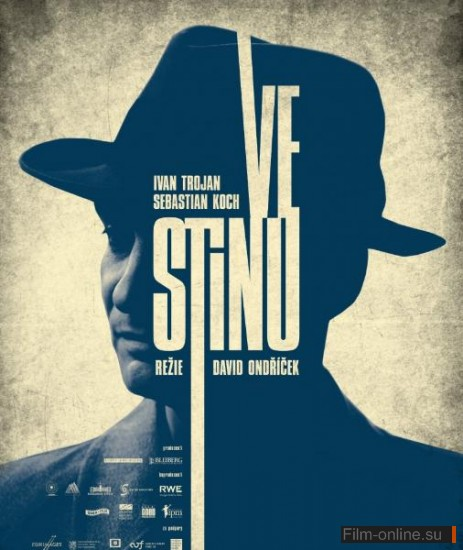 В тени / In the Shadow (Ve stinu) (2012)