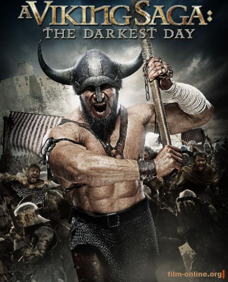 Сага о викингах: тёмные времена / A Viking Saga: The Darkest Day (2013)