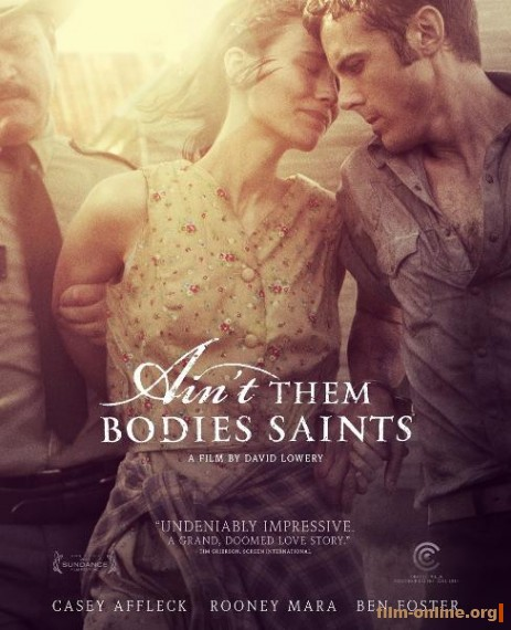 Несвятые / Ain't Them Bodies Saints (2013)