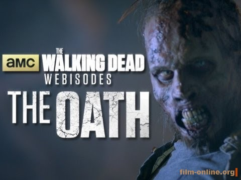 ������� ��������: ������ / The Walking Dead: Oath. Webisodes (��������) (2013)