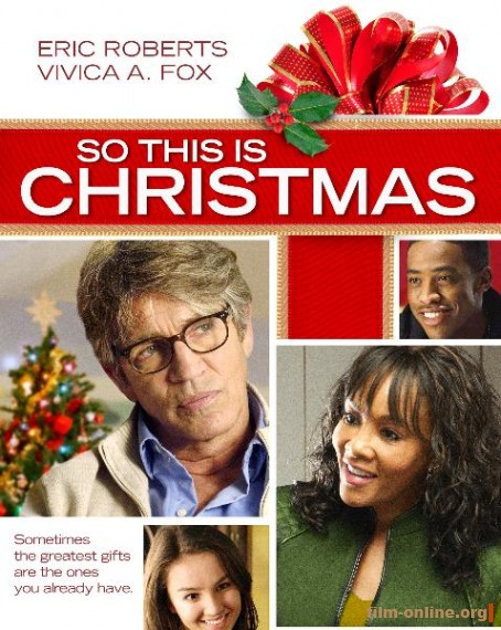 ��� � ��������� / So This Is Christmas (2013)