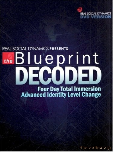 (RSD) Real Social Dynamics - The Blueprint Decoded (2008)