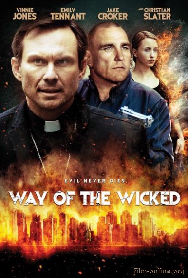 ���� ���������� / Way of the Wicked (2014)