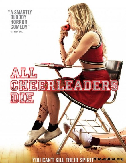 ��� ���������� ����� / All Cheerleaders Die (2013)