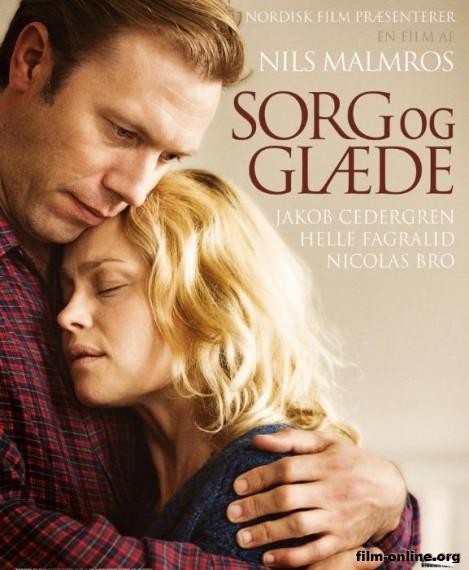 ���� � ������� / Sorg og glaede (2013)
