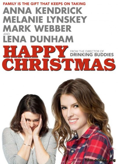 ����������� ��������� / Happy Christmas (2014)