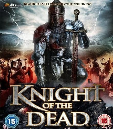 Рыцарь смерти / Knight of the Dead (2013)