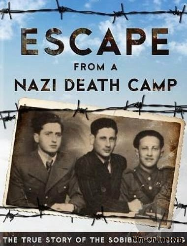 ���������� ������ ������: ������� ����� / ����� �� ����������� ������ ������ / Escape From a Nazi Death Camp (2014)