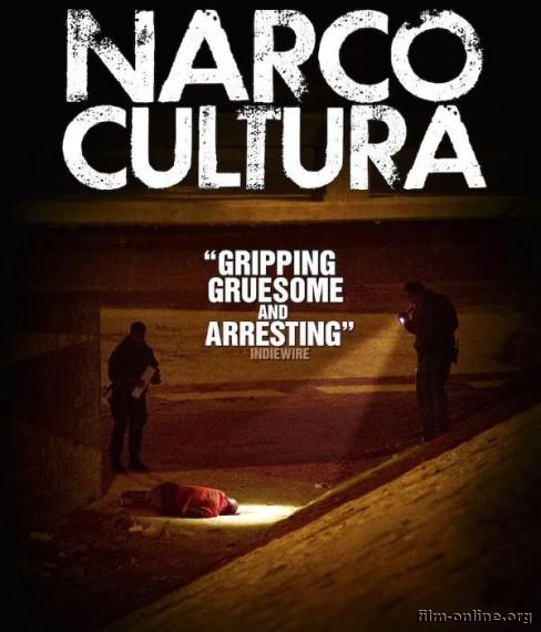 ������������� / Narco Cultura (2013)