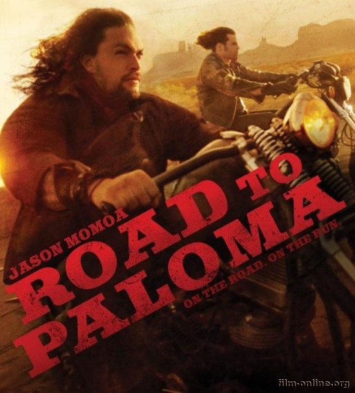 ���� � ������ / Road to Paloma (2014)