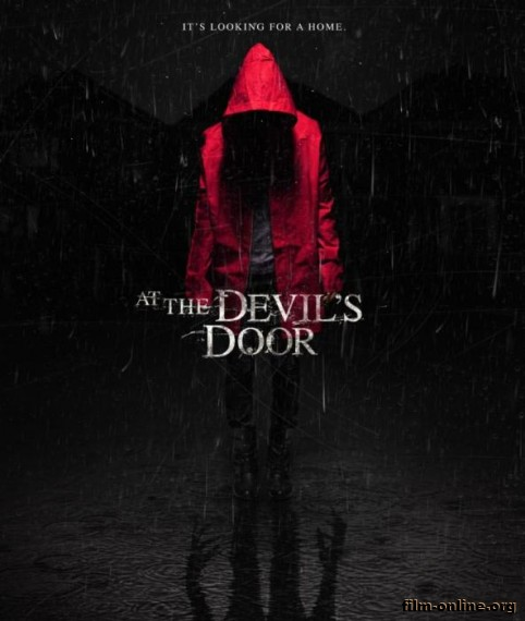 Дом / At the Devil's Door / Home (2014)