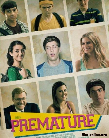 ����. �� ���� / Premature (2014)