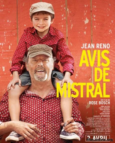 ����� �������� / Avis de mistral (2014)