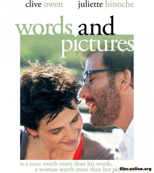 ������ � ������ � ��������� / Words and Pictures (2013)