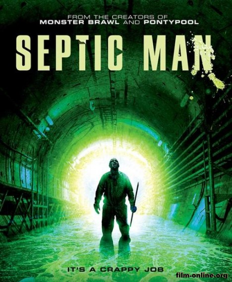 ������ ������� / Septic Man (2013)