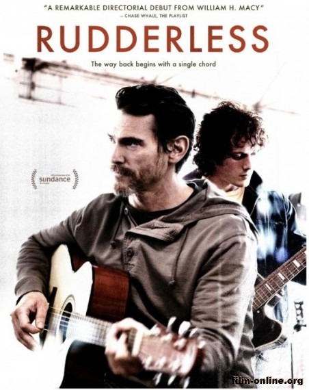 ������������� / Rudderless (2014)