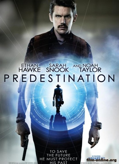 ������� ������� / Predestination (2014)