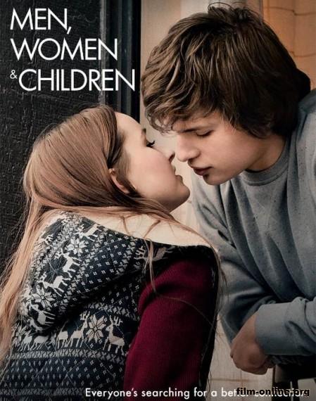 �������, ������� � ���� / Men, Women & Children (2014)