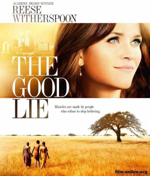 ���� �� �������� / The Good Lie (2014)