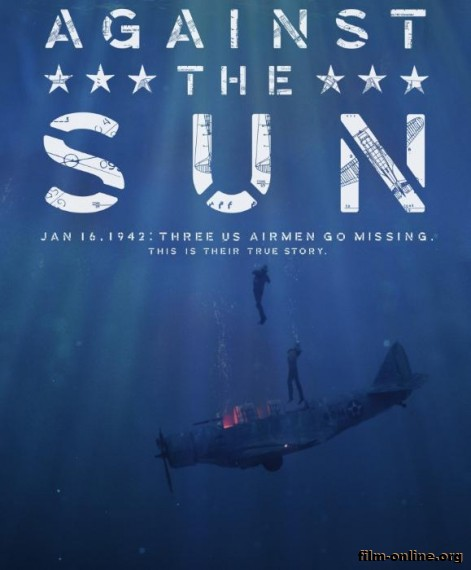 ������ ������ / Against the Sun (2014)