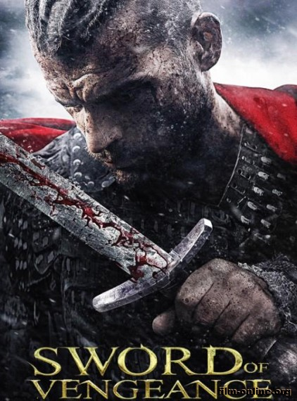 Меч мести / Sword of Vengeance (2015)