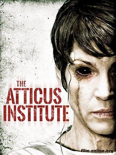 Институт Аттикус / The Atticus Institute (2015)